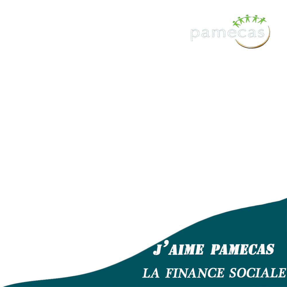Pamecas, la finance sociale