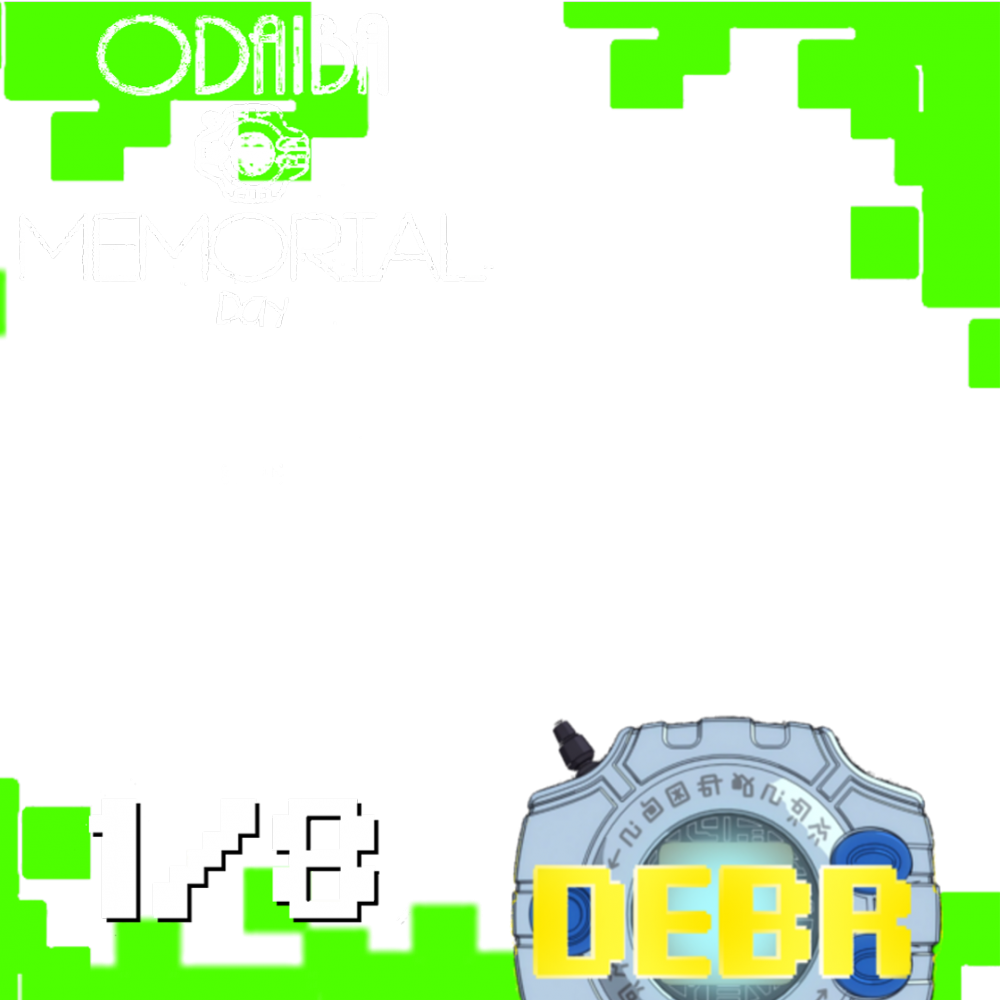 1/8 - Happy Odaiba Memorial Day
