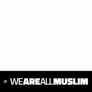 I support #weareallmuslim campaign by Michael Moore